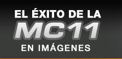 El Éxito de la MC11 en Imágenes ---